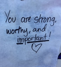 handwritten note that says  you are strong, worthy, and important!